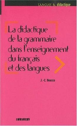 La didactique de la grammaire dans l'enseignement du francais et des langues, фото 2