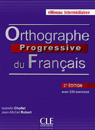 Orthographe Progressive du Francais: Livre + CD Intermediaire 2e Edition (French Edition), фото 2