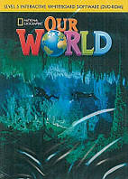 Our World 5. Interactive Whiteboard (DVD-ROM)