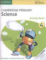 Книга Cambridge Primary Science 4 Activity Book