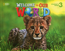 Книга Welcome To Our World. Level 3. Student's Book (+ наклейки)