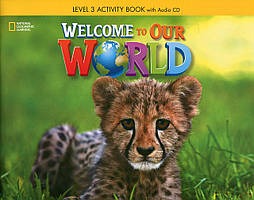 Книга Welcome To Our World. Level 3. Activity Book (+ CD-ROM)