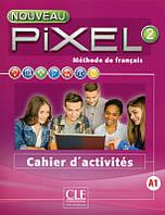 Книга Nouveau Pixel 2 - Niveau A1 -Cahier d'activités