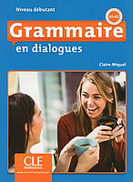 Книга Grammaire en dialogues - Niveau débutant (+ CD)