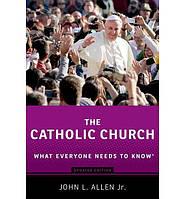 Catholic Church: What Everyone Needs to Know