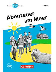 Die junge DaF-Bibliothek: A2/B1 Abenteuer am Meer Mit Audios-Online
