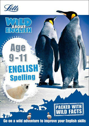 Letts Wild About English: Spelling Age 9-11, фото 2