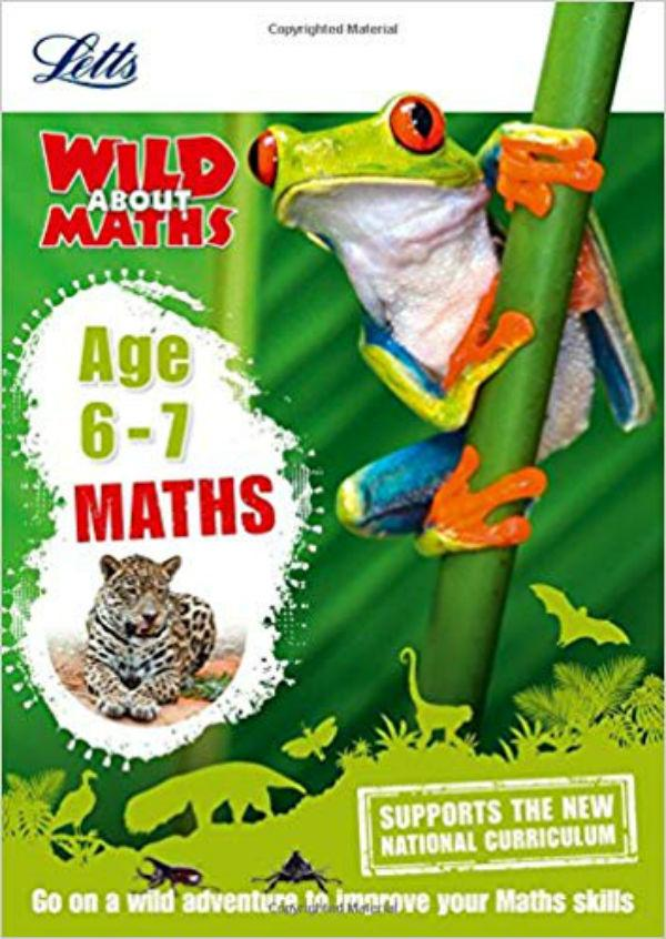 Letts Wild About Maths: Maths Age 6-7