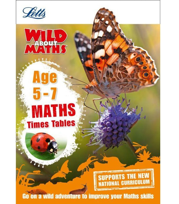 Letts Wild About Maths: Times Tables Age 5-7