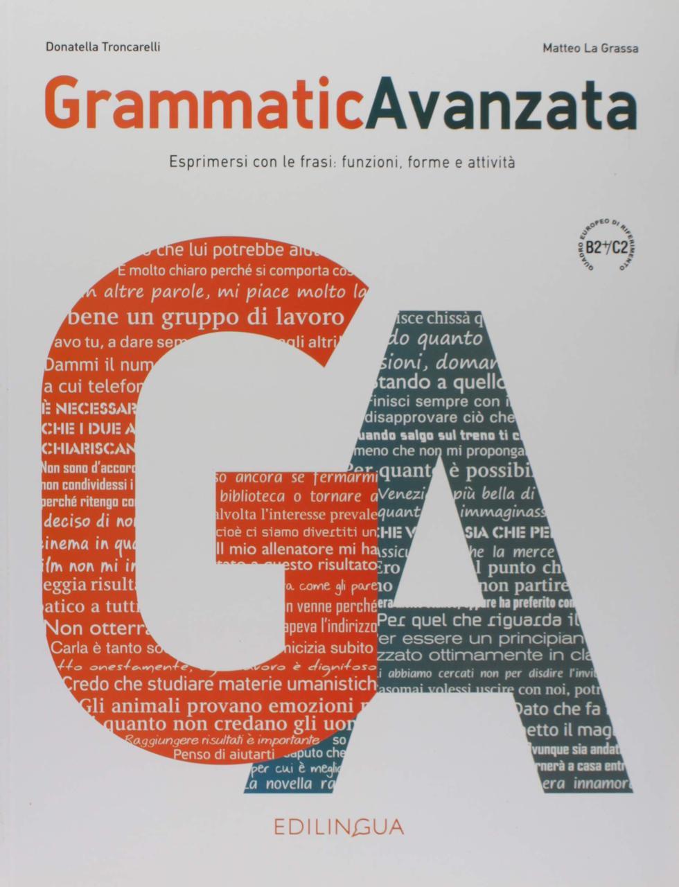 Grammatica Avanzata. Libro B2+/C2