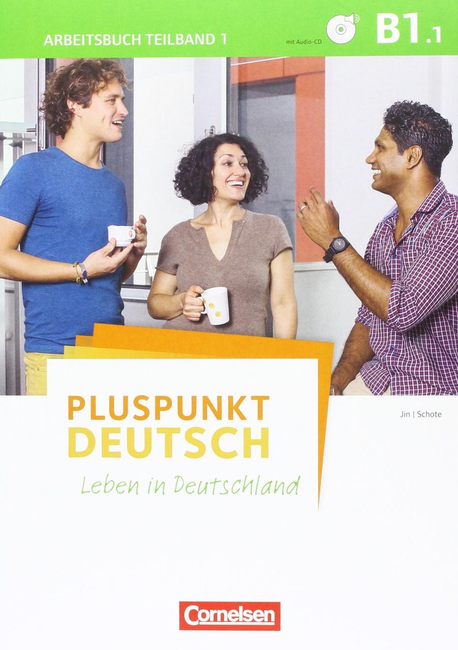 Pluspunkt Deutsch - Leben in Deutschland Allgemeine Ausgabe · B1: Gesamtband. Arbeitsbuch mit Lösungsbeileger und Audio-CD