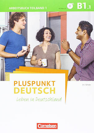 Pluspunkt Deutsch - Leben in Deutschland Allgemeine Ausgabe · B1: Gesamtband. Arbeitsbuch mit Lösungsbeileger und Audio-CD, фото 2