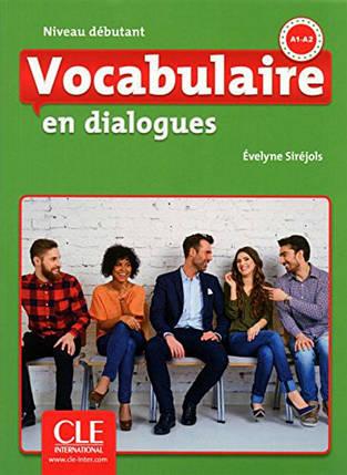En dialogues FLE Vocabulaire Debutant A1/A2 Livre + CD, фото 2