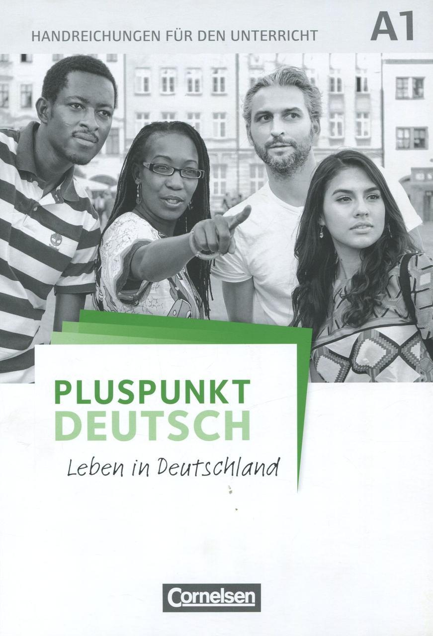 Pluspunkt Deutsch A1. Leben in Deutschland. Handreichungen fur den Unterricht