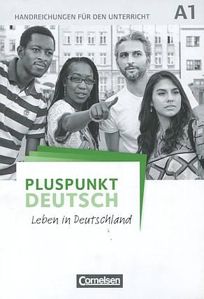 Pluspunkt Deutsch A1. Leben in Deutschland. Handreichungen fur den Unterricht, фото 2
