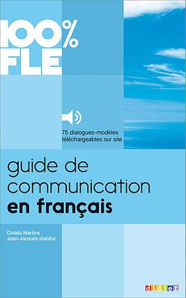 Guide de Communication En Francais - Livre + MP3 : Collection 100% Fle, фото 2