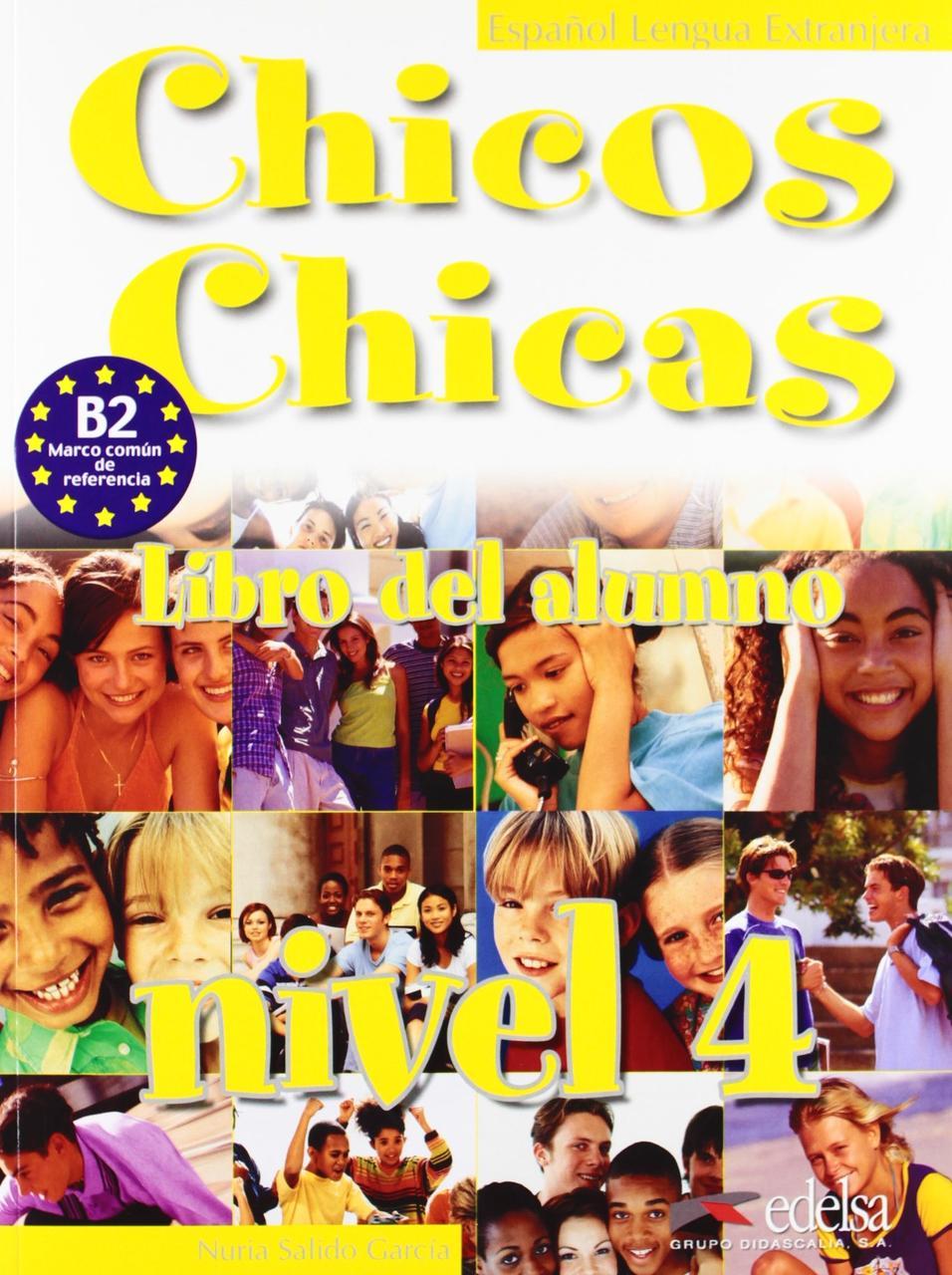 Chicos-Chicas: Libro Del Alumno 4