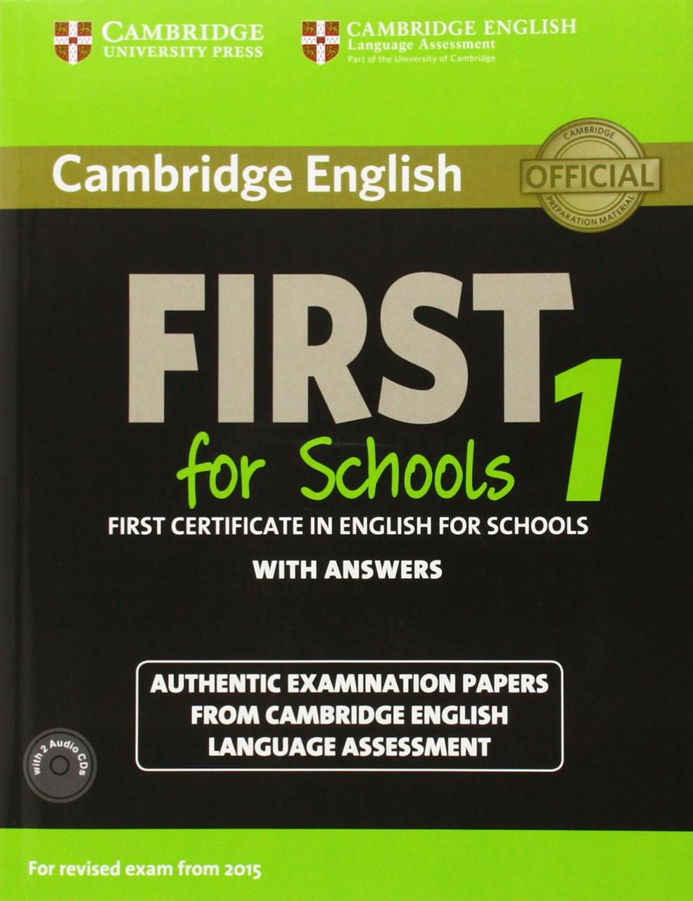 Cambridge English First 1 for Schools for Revised Exam from 2015 (+ 2 CDs)