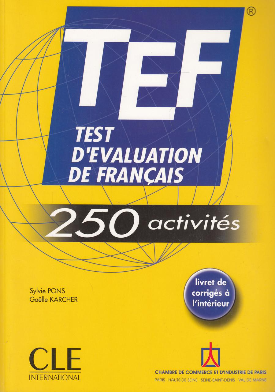 TEF. Test D'evaluation De Francais: 250 Activites