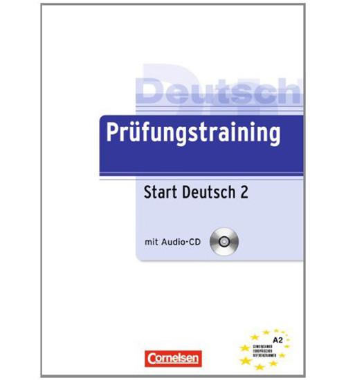Prufungstraining Daf: Start Deutsch 2 - Ubungsbuch MIT CD