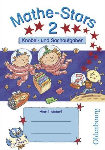 Kleine Mathe-Stars 2. Knobel- und Sachaufgaben