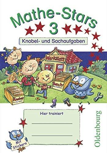 Kleine Mathe-Stars 3 Knobel- und Sachaufgaben