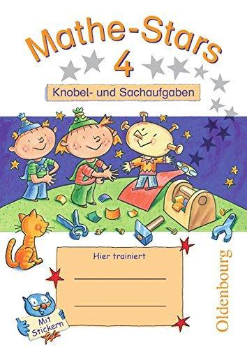 Kleine Mathe-Stars 4 Knobel- und Sachaufgaben