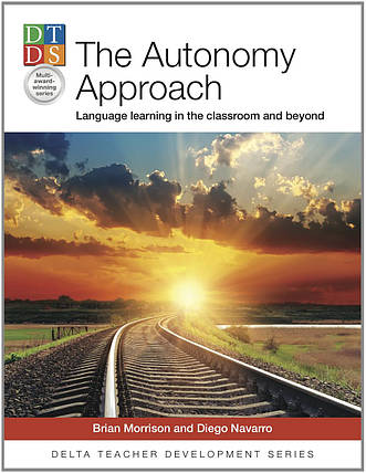 The Autonomy Approach: Language Learning in the Classroom and Beyond, фото 2