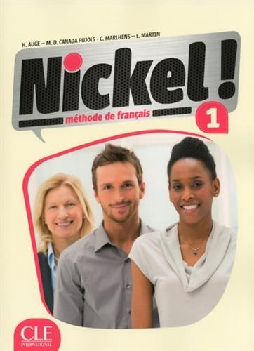 Nickel!: Livre De L'Eleve 1 + DVD (French Edition)