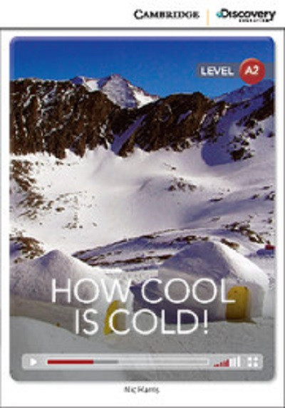 How Cool is Cold! Low Intermediate. Book with Online Access