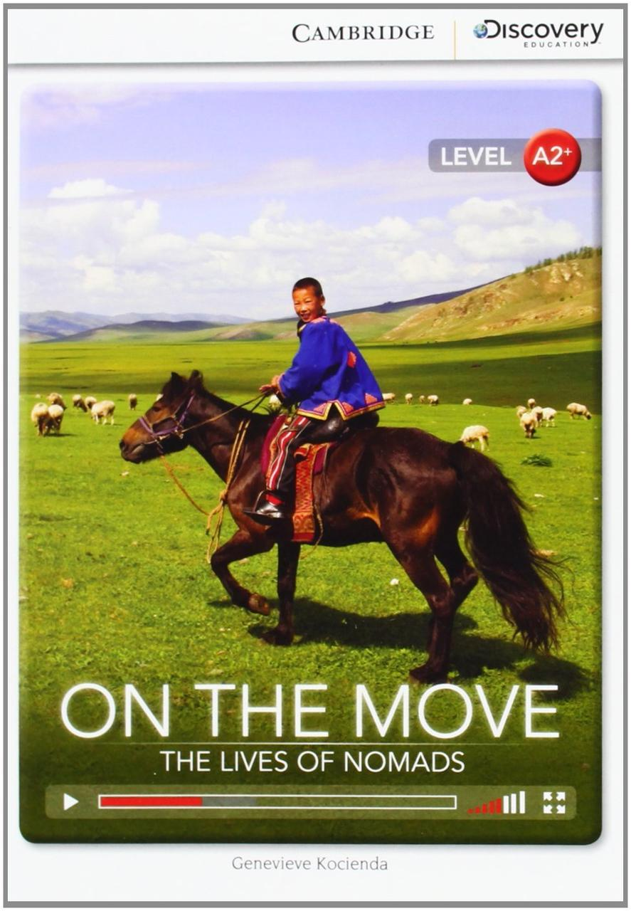 On the Move: The Lives of Nomads. Book with Online Access