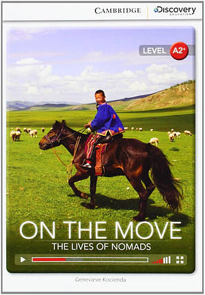 On the Move: The Lives of Nomads. Book with Online Access, фото 2