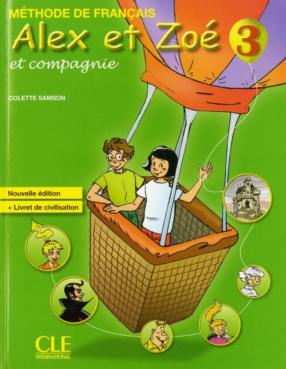 Alex Et Zoe Et Compagnie 3. Nouvelle Edition