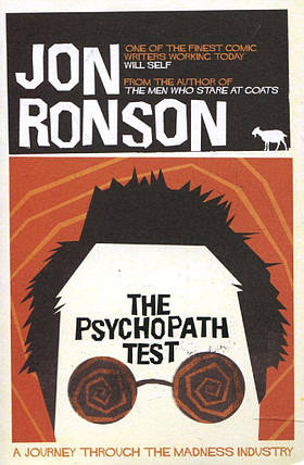 The Psychopath Test. A Journey Through the Madness Industry, фото 2