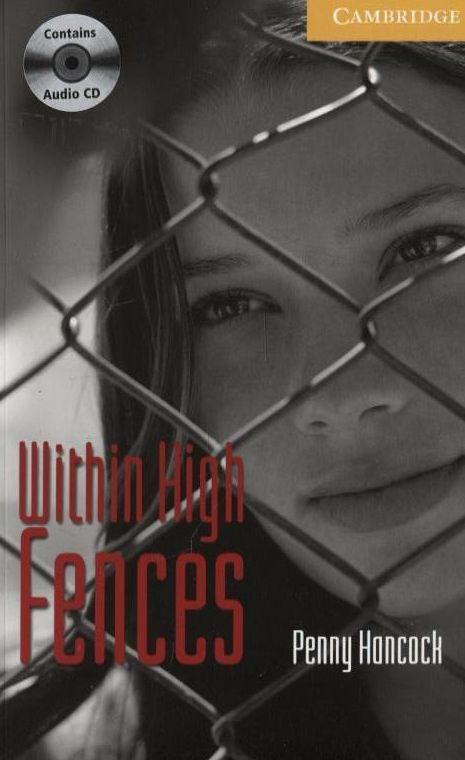 Within High Fences. Level 2 (+ CD-ROM)