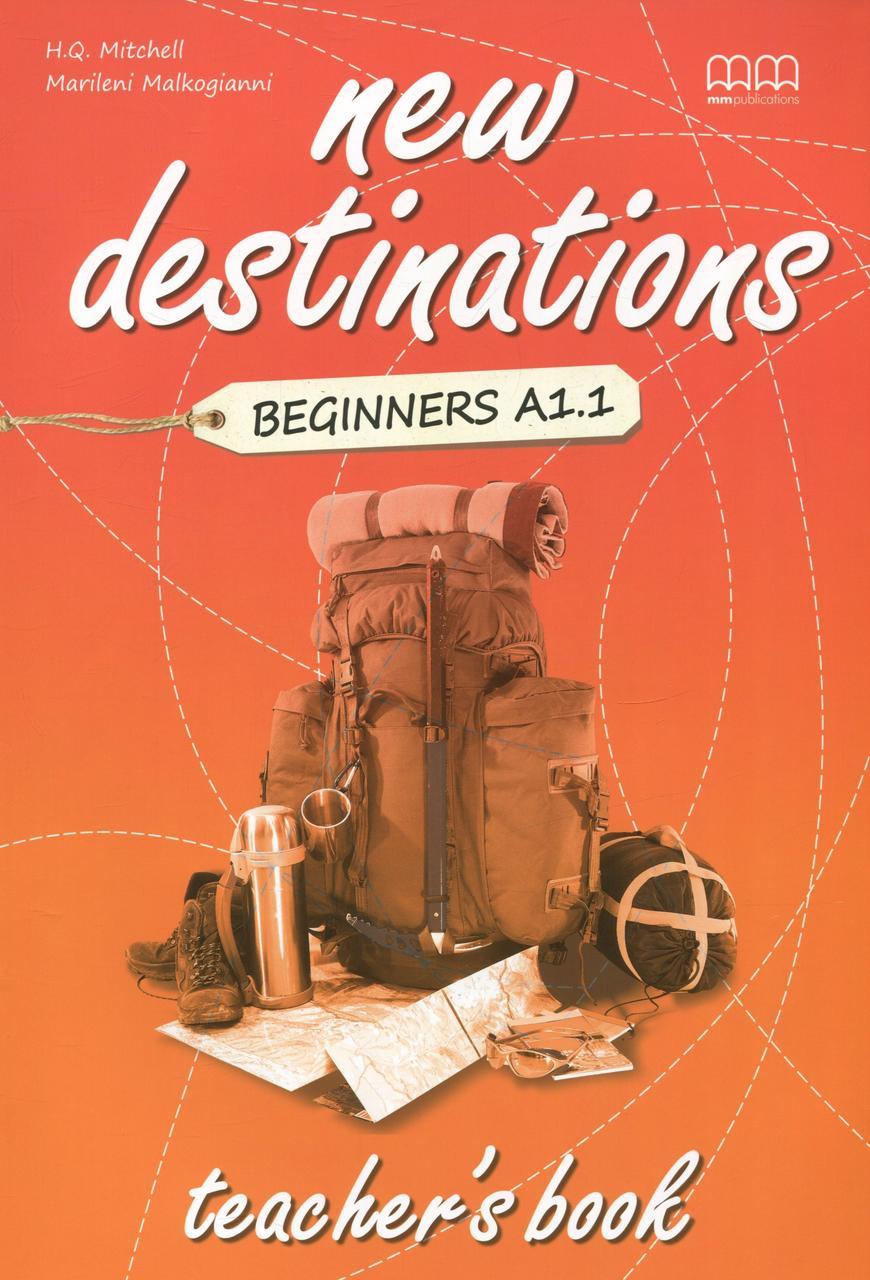New Destinations. Beginners A1.1. Teacher's Book