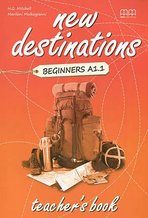 New Destinations. Beginners A1.1. Teacher's Book, фото 2