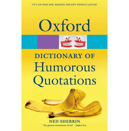 Oxford Dictionary of Humorous Quotations, фото 2