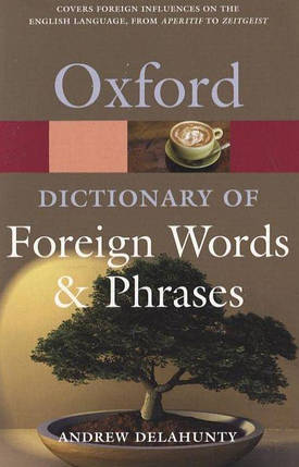 Oxford Dictionary Of Foreign Words And Phrases, фото 2