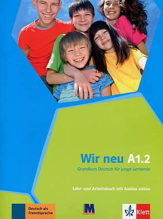 Wir neu A1.2 Lehr- und Arbeitsbuch mit Audios online, фото 2