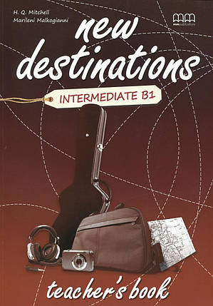 New Destinations. Intermediate B1. Teacher's Book, фото 2