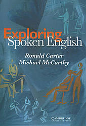 Exploring Spoken English