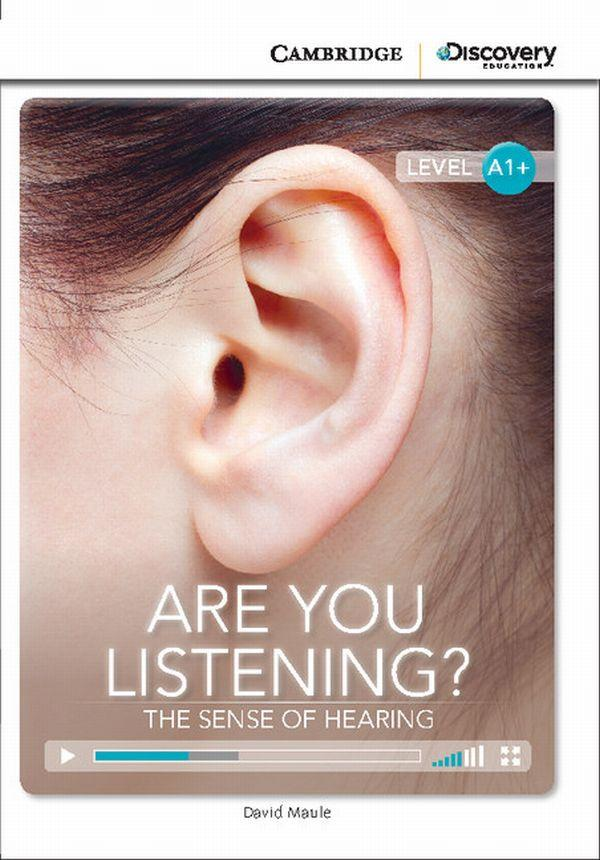 Are You Listening? The Sense of Hearing High Beginning Book