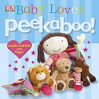 Книга Peekaboo! Baby Loves