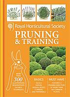 Книга RHS Handbook: Pruning & Training (Royal Horticultural Society Handbooks)