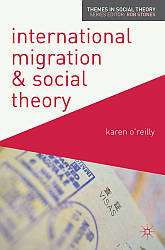 International Migration and Social Theory