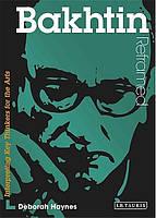 Книга Bakhtin Reframed: Interpreting Key Thinkers for the Arts (Contemporary Thinkers Reframed)