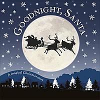 Книга Goodnight, Santa. A Magical Christmas Story