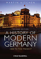 Книга A History of Modern Germany: 1800 to the Present