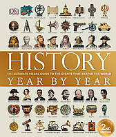 Книга History Year by Year. The ultimate visual guide to the events that shaped the world